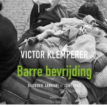 Victor Klemperer Barre bevrijding - Dagboek januari - juni 1945