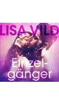 Lisa Vild Einzelgänger - erotisch verhaal