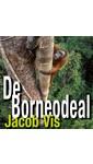 Meer info over Jacob Vis De Borneodeal bij Luisterrijk.nl