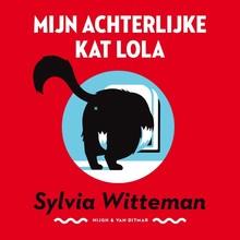 Sylvia Witteman Mijn achterlijke kat Lola
