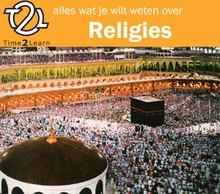 Time2Learn Alles wat je wilt weten over religies - Een Time2Learn luistercursus over religies