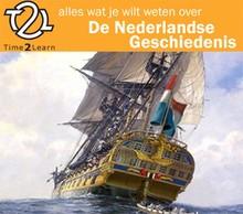 Time2Learn Alles wat je wilt weten over Nederlandse geschiedenis - Een Time2Learn luistercursus over geschiedenis