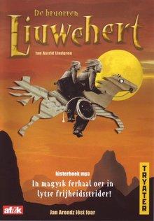 Astrid Lindgren De bruorren Liuwehert - In magysk ferhaal oer in lytse frijheidsstrider!