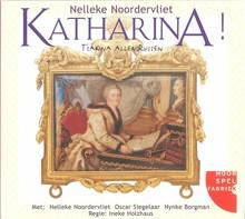 Nelleke Noordervliet Katharina! - Tsarina aller Russen