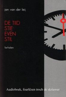 Jan van der Leij De tiid stie even stil