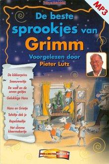 Gebroeders Grimm De beste sprookjes van Grimm