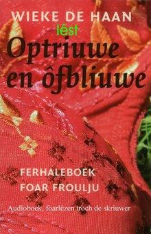 Wieke de Haan Optriuwe en ôfbliuwe - Ferhaleboek foar froulju