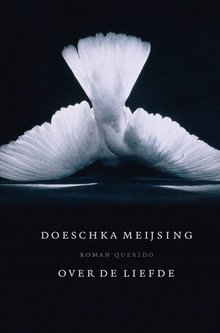 Doeschka Meijsing Over de liefde - Hoorspel met Ariane Schluter, Carina Crutzen en Annet Nieuwenhuijzen.