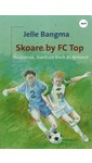 Jelle Bangma Skoare by FC Top
