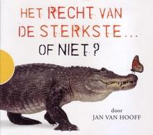 Jan van Hooff Het recht van de sterktste... of niet?