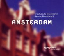 Matthias Morgenroth Amsterdam - Eine akustische Reise zwischen Haven und Prinsengracht