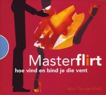 Tijn van Ewijk MasterFlirt - hoe vind en bind je die vent