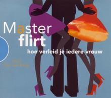 Tijn van Ewijk MasterFlirt - hoe verleid je iedere vrouw