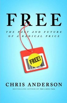 Chris Anderson Free - The Future of a Radical Price