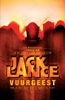Jack Lance Vuurgeest - Je bent dood. Je denkt dat je leeft, maar je bestaat niet.