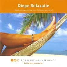 Roy Martina Diepe Relaxatie - Totale ontspanning voor lichaam en mind