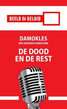 Ernst Lissauer Damokles - De dood en de rest - KRO radiodocumentaire