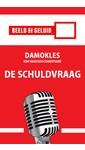 Jan Paul de Bondt Damokles - De schuldvraag