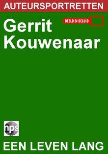 NPS Radio Gerrit Kouwenaar - een leven lang - Auteursportretten