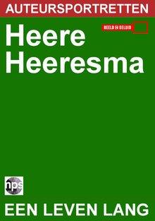 NPS Radio Heere Heeresma - een leven lang - Auteursportretten