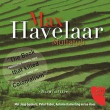 Multatuli Max Havelaar - Audiofilm met Jaap Spijkers, Peter Faber, Antonie Kamerling en Isa Hoes