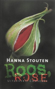 Hanna Stouten Roos, Rose