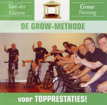 Danny van der Giessen De GROW-methode voor topprestaties