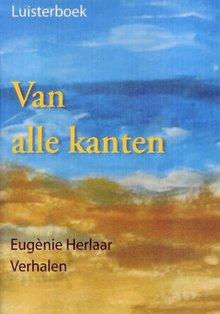Eugènie Herlaar Van alle kanten - Verhalen