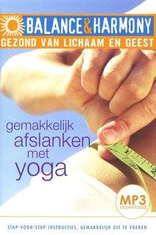 Fred van Beek Gemakkelijk afslanken met yoga - Balance & Harmony - Gezond van lichaam en geest (serie)