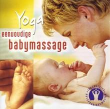 Fred van Beek Yoga - Eenvoudige babymassage - Een weldaad voor moeder en kind - Yoga zwangerschapsbox, deel 2 (serie)