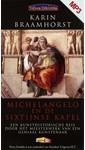 Meer info over Karin Braamhorst Michelangelo en de sixtijnse kapel bij Luisterrijk.nl