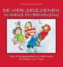 Monika Schneider De vier seizoenen in dans en beweging - Dans- en beweginsspelletjes op vrolijke muziek voor kinderen van 3 - 8 jaar