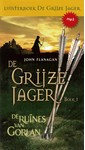 John Flanagan De Grijze Jager Boek 1 - De ruïnes van Gorlan