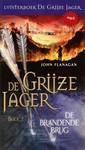 Meer info over John Flanagan De Grijze Jager Boek 2 - De brandende brug bij Luisterrijk.nl