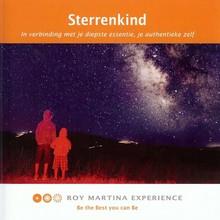 Roy Martina Sterrenkind - In verbinding met je diepste essentie, je authentieke zelf