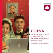 Henk Schulte Nordholt China - Een hoorcollege over de geschiedenis en ontwikkelingen van het moderne China