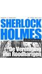 Meer info over Arthur Conan Doyle Sherlock Holmes - De Vereniging van Roodharigen bij Luisterrijk.nl