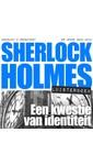 Meer info over Arthur Conan Doyle Sherlock Holmes - Een kwestie van identiteit bij Luisterrijk.nl