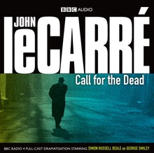 John le Carré Call for the Dead - Dramatisation