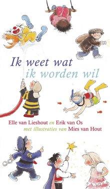 Elle van Lieshout Ik weet wat ik worden wil