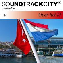 Justin Bennett Soundtrackcity Over het IJ (TR) - Ticket to Istanbul