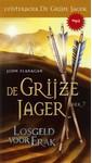 Meer info over John Flanagan De Grijze Jager Boek 7 - Losgeld voor Erak bij Luisterrijk.nl