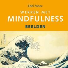 Edel Maex Werken met mindfulness - beelden