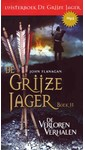 Meer info over John Flanagan De Grijze Jager Boek 11 - De verloren verhalen bij Luisterrijk.nl