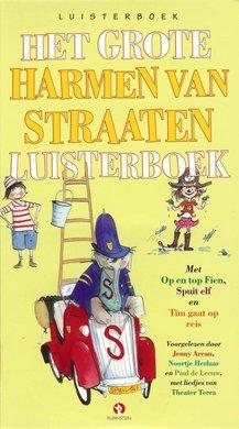 Harmen van Straaten Het grote Harmen van Straaten luisterboek - Met Op en top Fien, Spuit Elf en Tim gaat op reis