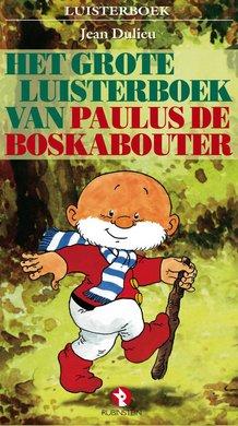 Jean Dulieu Het grote luisterboek van Paulus de Boskabouter