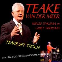 Teake van der Meer Teake set troch - Een heel uur Friese humor om naar te luisteren