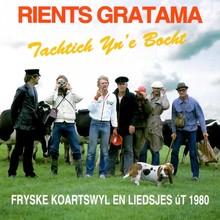 Rients Gratama Tachtich Yn'e Bocht - Fryske koartswyl en liedsjes ut 1980