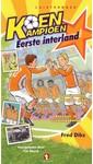 Meer info over Fred Diks Koen Kampioen - Eerste interland bij Luisterrijk.nl