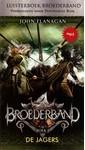 Meer info over John Flanagan Broederband Boek 3 - De Jagers bij Luisterrijk.nl